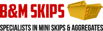 B&M Skips - Skip Hire Company in Essex